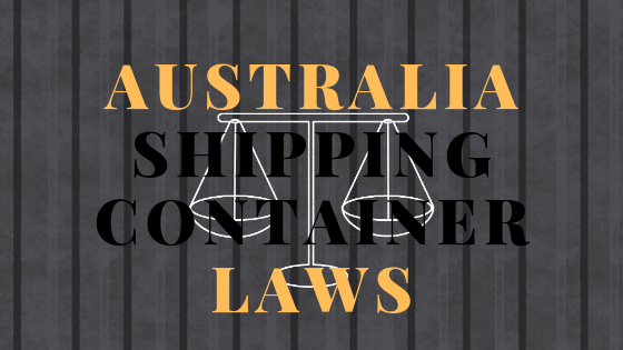 Shipping Container Laws Australia
