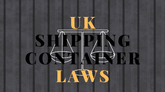 Shipping Container Laws UK