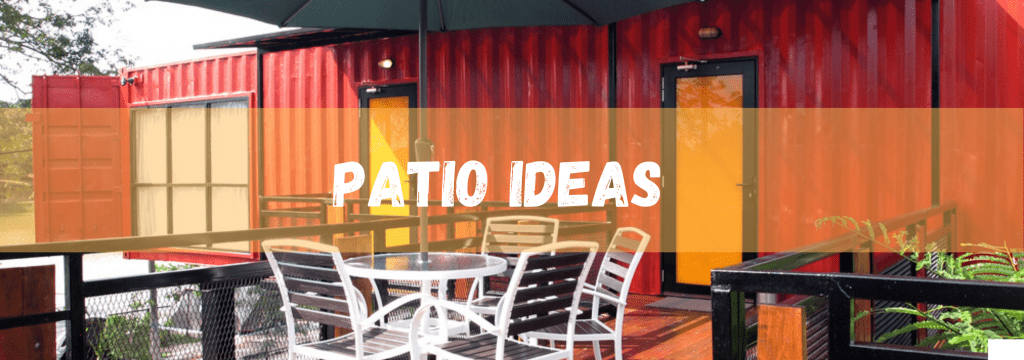 Patio Ideas Container Homes