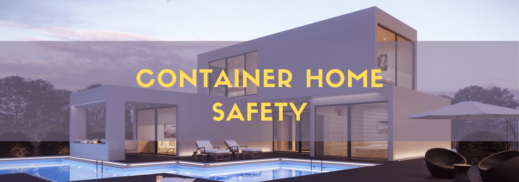 Container Home Safety