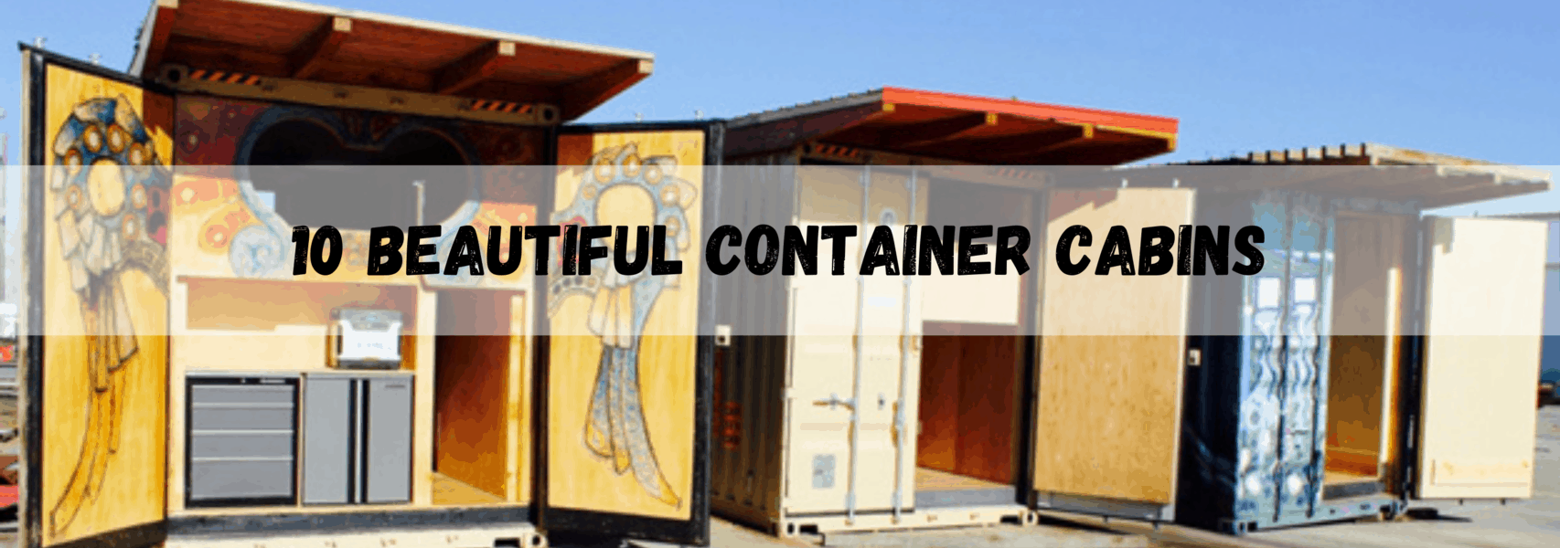 10 Beautiful Shipping Container Cabins